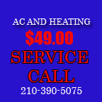 San Antonio Air Conditioning and Heating repair service call rates only 49.00. Schedule your ac system point check or repair today. Call 210-390-5075. All hvac services including furnace repair or maintenance and air conditioning repair for San Antonio fall under this 49.00 flate rate for a service call. Why is my ac system not cooling properly in this San Antonio weather?